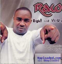 Nigga Raw - Strong And Mighty